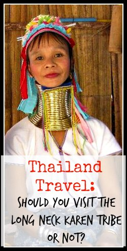 Should you Visit the Karen Hill Tribe in Thailand?  Pros and cons and what we learned from our experience.