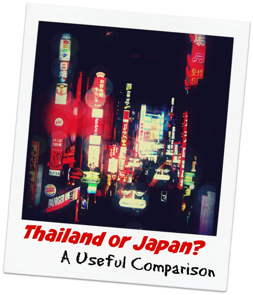 Thailand or Japan? A useful Comparison Between the Two Countries