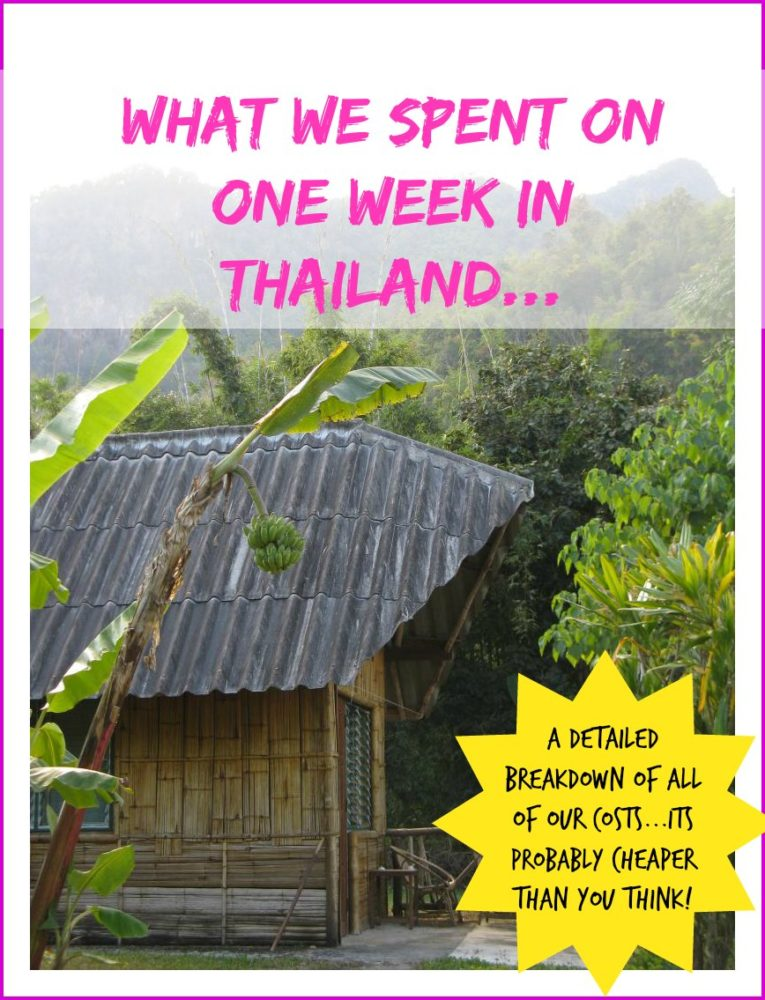 A Our Budget for Thailand for One Week