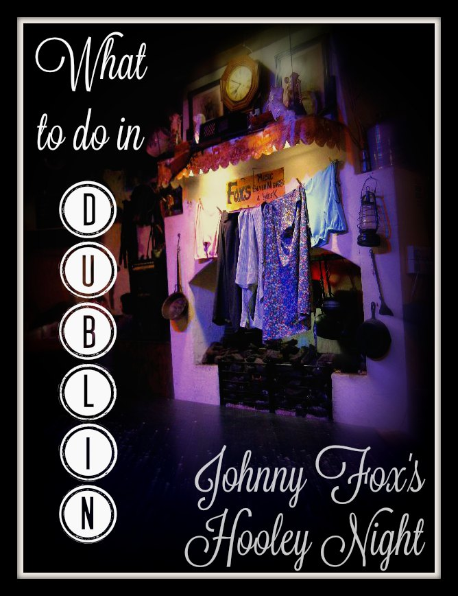 What to do in Dublin – Johnny Fox's Hooley Night