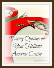 Dining Options on your Holland America HAL Cruise