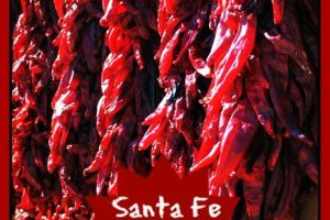 New Mexican Food Santa Fe – The One Santa Fe Restaurant YOU MUST TRY!