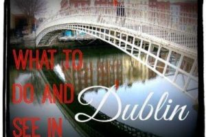 Travel in Focus: Things to do in Dublin