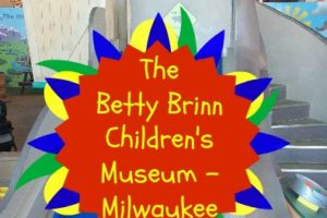 The Betty Brinn Children's Museum in Downtown Milwaukee