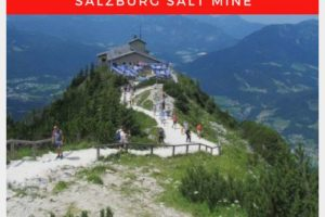 Berchtesgaden National Park with Kids: The Eagle's Nest (Kehlsteinhaus) and the Salzburg Salt Mine