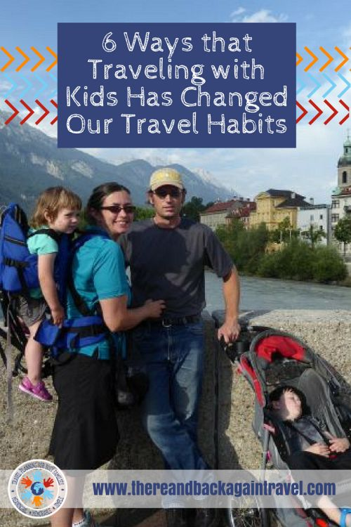 6 Ways that Traveling with Toddlers Changes your Travel Habits