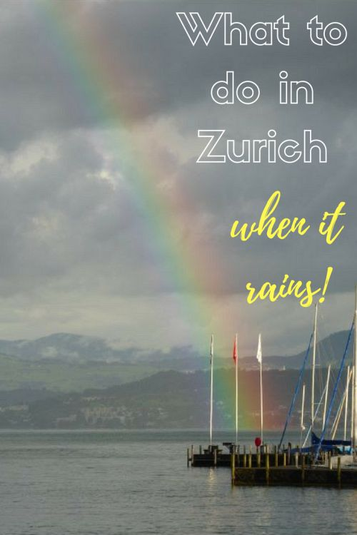 What to Do in Zurich When it Rains