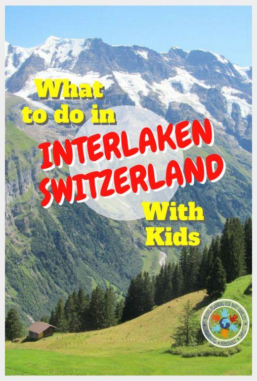 Interlaken with Kids - Pinnable Image