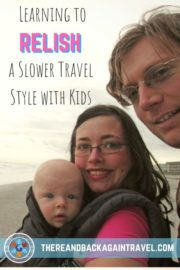 Slower Travel Style Kids