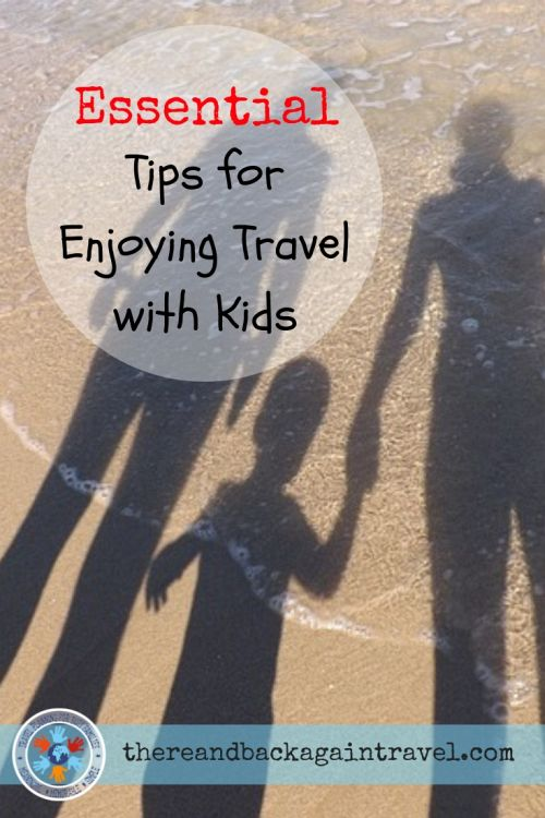 Essental tips for enjoying travel with kids - Pinnable Image