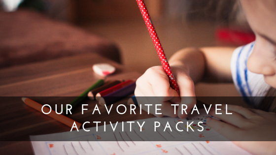 Our favorite Travel Activity Packs