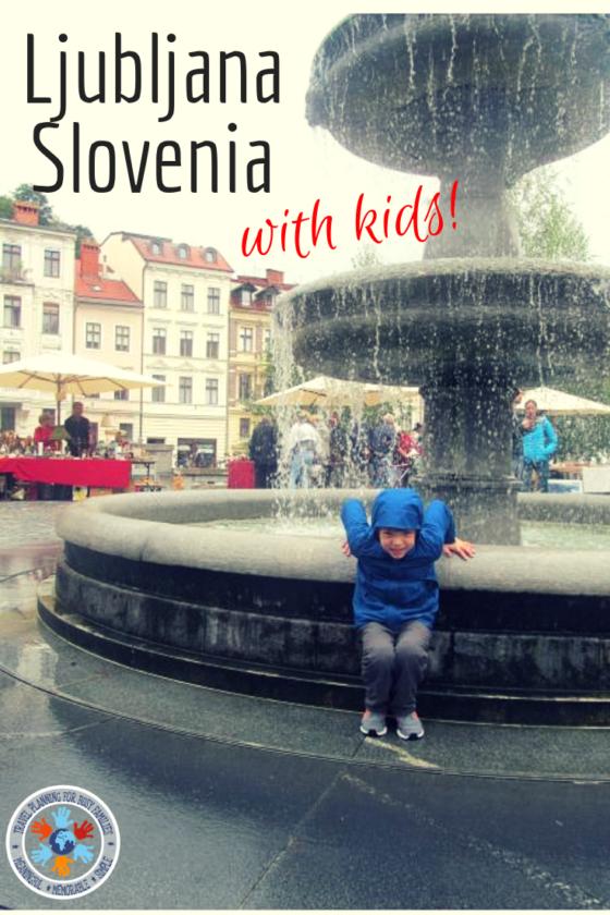 Ljubljana Sloveia pinterest image - things to do in Ljubljana with kids