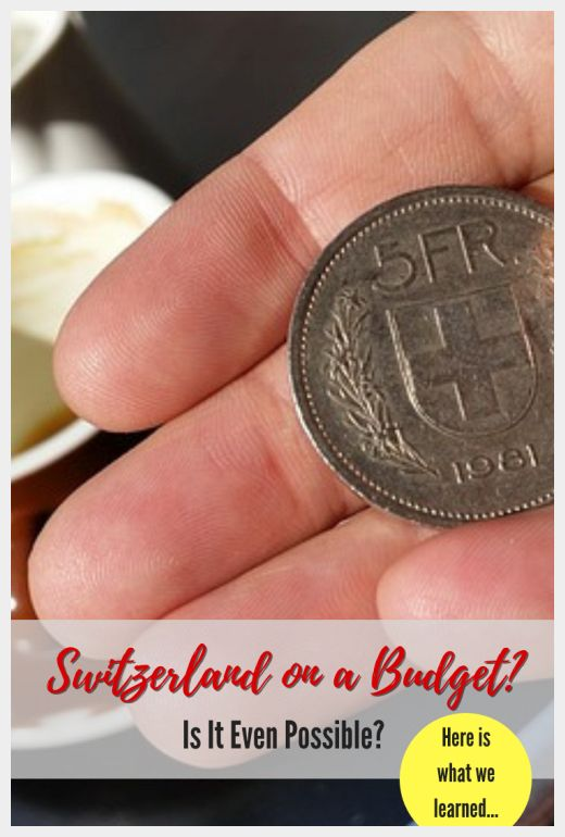 Switzerland on a Budget?  Is it Even Possible?  Pinnable image