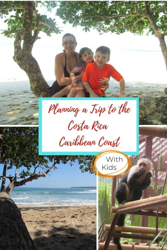 Costa Rica Caribbean Coast with Kids