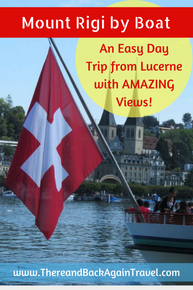 How to Get From Lucerne to Mount Rigi by Boat: An Easy Daytrip from Lucerne Switzerland