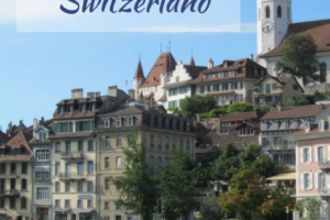 8 Fun Things to do in Thun Switzerland: An Effortless Daytrip from Interlaken