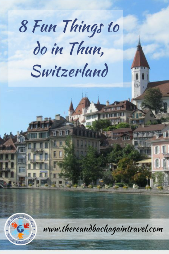 8 Fun Things to do in Thun Switzerland