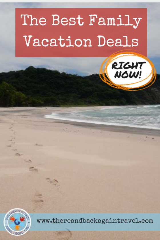 The best family vacation deals RIGHT NOW!