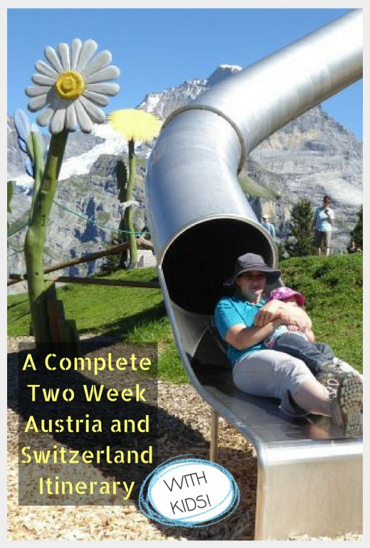 Austria Switzerland Itinerary with kids