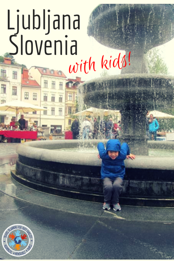 Ljubljana Sloveia pinterest image - things to do in Ljubljana with kids