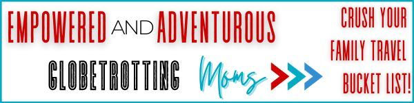 Join Empowered and Adventurous GlobeTrotting Moms on Facebook
